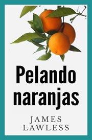 Pelando naranjas cover image