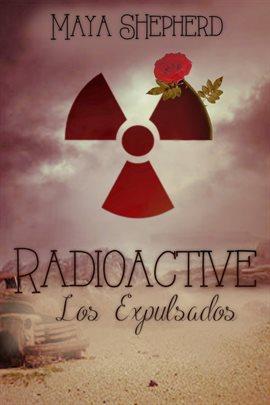 Cover image for Radioactive - Los Expulsados