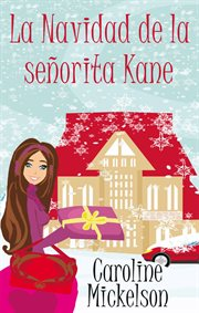 La navidad de la señorita Kane cover image