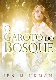 O garoto do bosque cover image