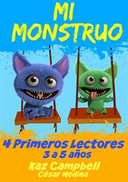 Mi monstruo 4  primeros lectores cover image