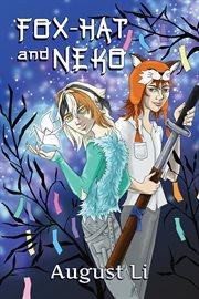 Fox-Hat and Neko