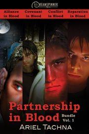 Partnership in blood bundle. Volume 1 cover image