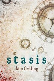 Stasis: a novel cover image
