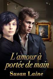 L'amour ̉ portě de main cover image