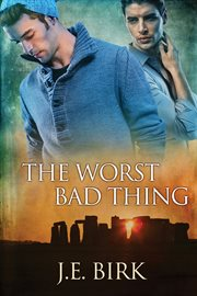The Worst Bad Thing