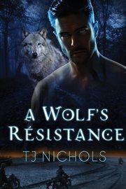 A Wolf's Ršistance
