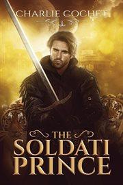 The Soldati Prince