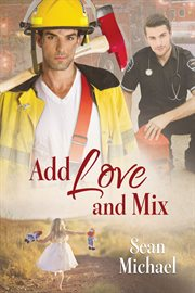 Add Love and Mix