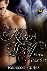 The River Wolf Pack Box Set
