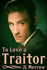 To love a traitor cover image