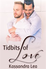 Tidbits of love cover image