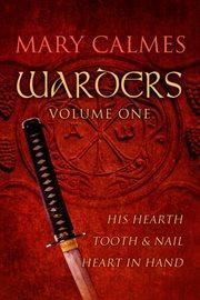 Warders, Volume One