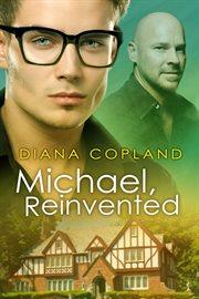 Michael, Reinvented