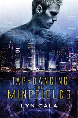 Cover image for Tap-Dancing the Minefields