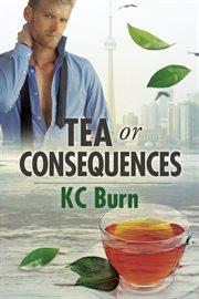 Tea Or Consequences