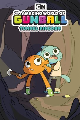 Cover image for The Amazing World of Gumball: Tunnel Kingdom