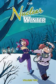 Nuclear winter vol. 2. Volume 2 cover image