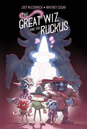 The Great Wiz and the Ruckus