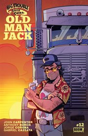 Big trouble in Little China : Old man Jack. Issue 12 cover image