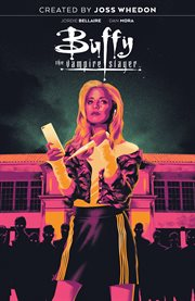 Buffy the vampire slayer. Volume 1, issue 1-4, High school is hell cover image