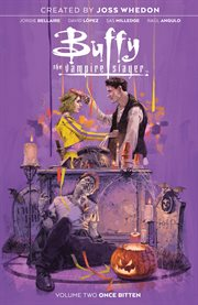 Buffy the vampire slayer. Volume 2, Once bitten cover image