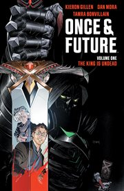 ONCE & FUTURE. Volume 1, issue 1-6 cover image