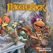 Jim Henson's Fraggle Rock. Issue 1 cover image