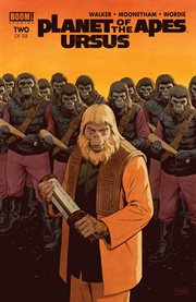 Planet of the apes : Ursus. Issue 2 cover image