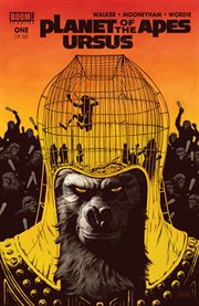 Planet of the apes : Ursus. Issue 1 cover image