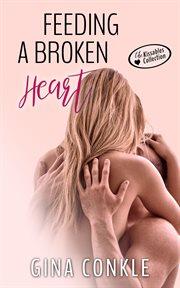 Feeding a broken heart cover image