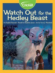Watch Out for the Hedley Beast