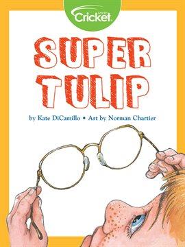 Cover image for Super Tulip
