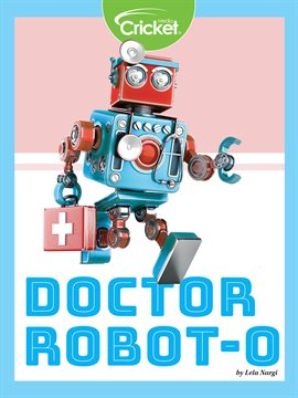 Cover image for Doctor Robot-O