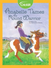 Anabelle tames the Round Warrior cover image