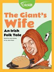 The giant's wife : an Irish folk tale cover image