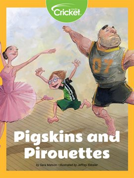 Cover image for Pigskins and Pirouettes