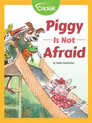 Piggy is not afraid cover image