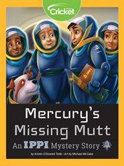Mercurys missing mutt cover image