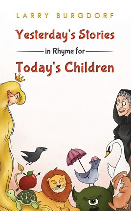 Imagen de portada para Yesterday's Stories in Rhyme for Today's Children