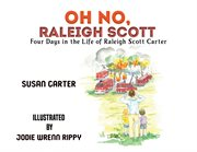 Oh no, raleigh scott. Four Days in the Life of Raleigh Scott Carter cover image