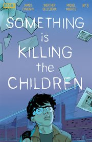 Something is Killing the Children. Issue 3 cover image
