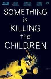 Something is Killing the Children. Issue 4 cover image
