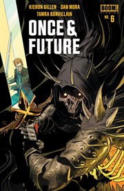 Once & Future. Issue 6 cover image