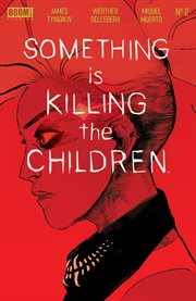 Something is Killing the Children. Issue 2 cover image