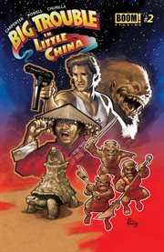 Big trouble in Little China. Issue 2, The return of Lo Pan & how Jack Burton became King of the Lords of Death cover image