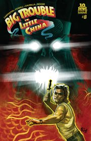 Big trouble in little China. Issue 8, Volume two cover image