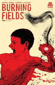Burning Fields #2. Issue 2 cover image