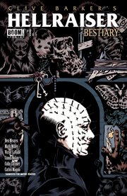Clive Barker's Hellraiser bestiary. Issue 1 cover image