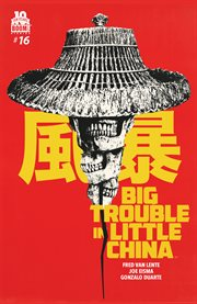 Big Trouble in Little China, Issue 16 cover image
